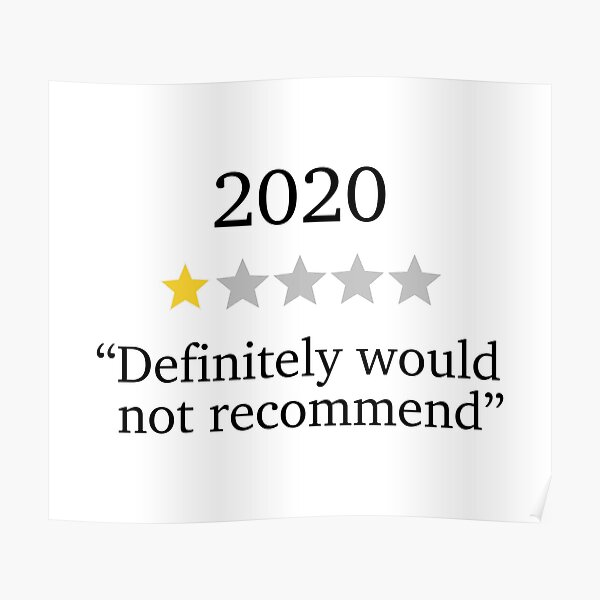 Funny 2020 One Star Rating - Would Not Recommend - 2020 Souvenir Poster