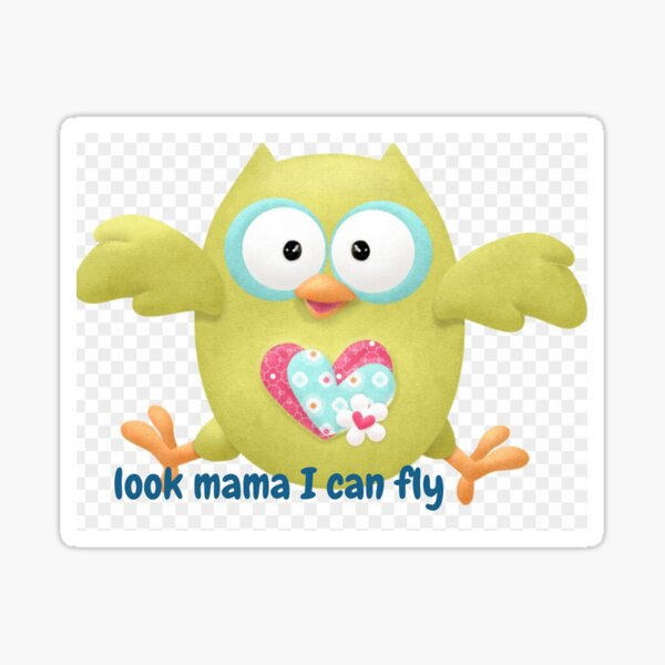 look mama I can fly Sticker