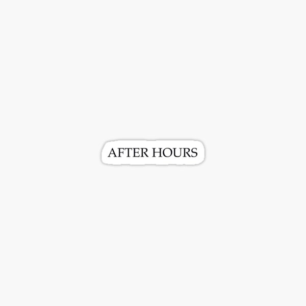 0. After Hours Sticker