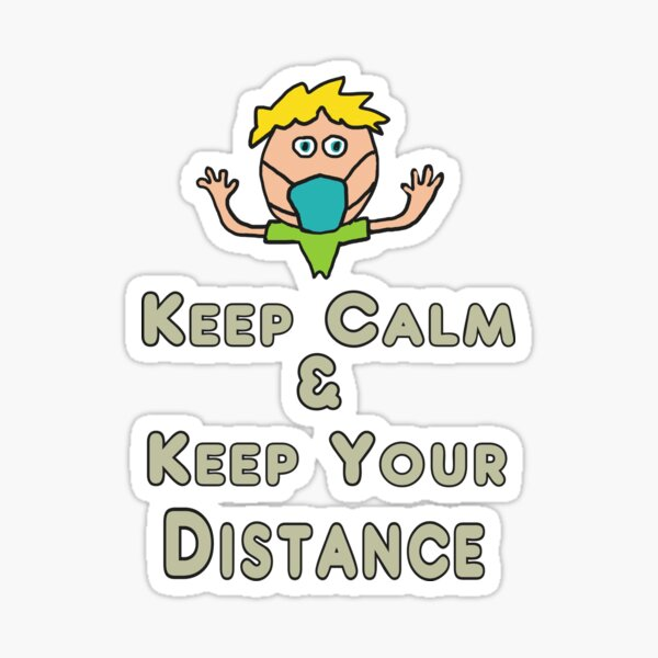 Social Distancing Keep Calm and Keep Your Distance Sticker