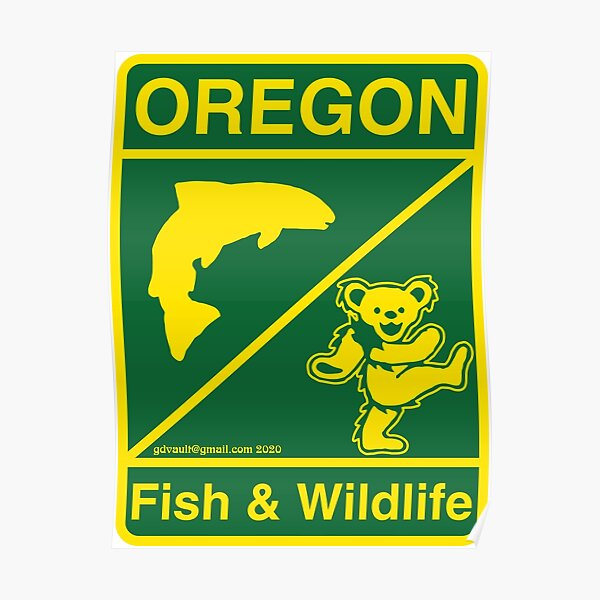 Oregon Fish & Wildlife Deadheads Unite! Poster