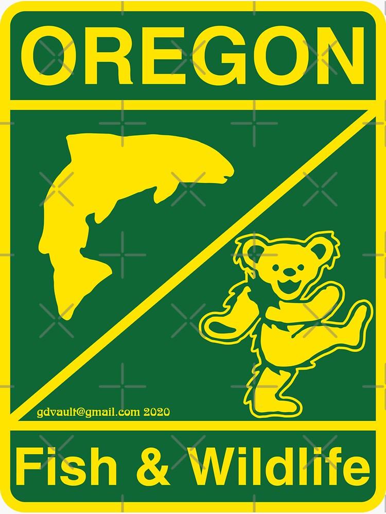 Oregon Fish & Wildlife Deadheads Unite! by DropPoint10