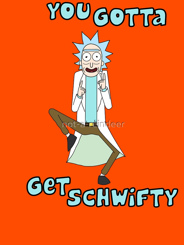 TShirtGifter presents: Rick and Morty - Get Schwifty | Unisex T-Shirt