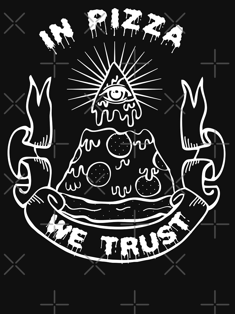 In Pizza We Trust - Black and White Version | Unisex T-Shirt