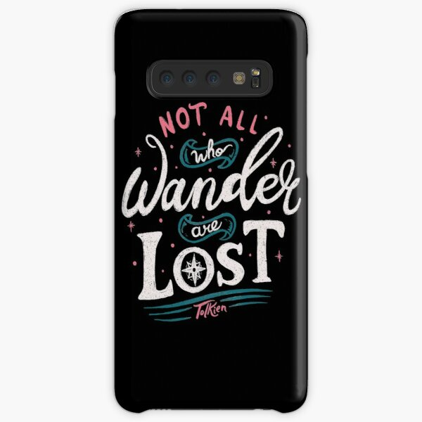 Not all who wander are lost - Tolkien Samsung Galaxy Snap Case