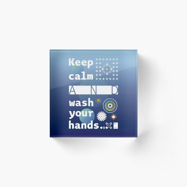 Keep calm and wash your hands Acrylic Block