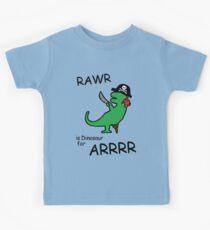 RAWR is Dinosaur for ARRR (Pirate Dinosaur) Kids Tee