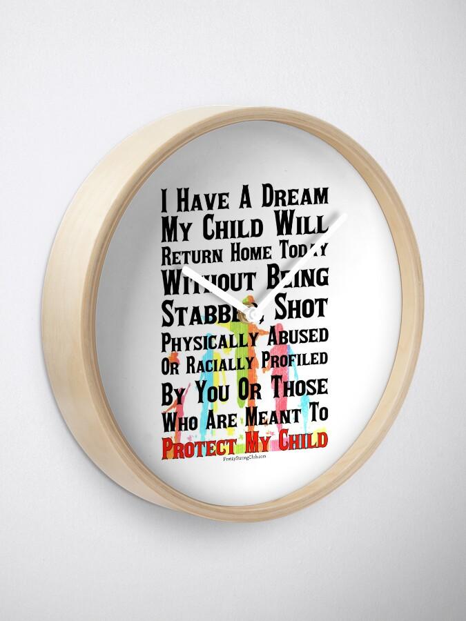 Alternate view of I Have A Dream Clock
