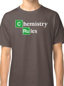 [C]hemistry [Ru]les Classic T-Shirt