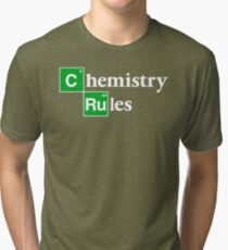 [C]hemistry [Ru]les Tri-blend T-Shirt