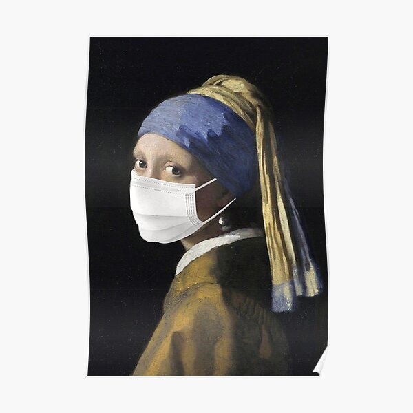 Girl With Pearl Earring Self Isolating Face Mask Poster