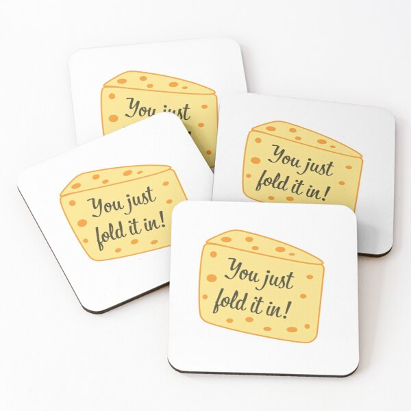 You Just Fold it in - Schitts Creek - Fold in the Cheese - Moria Rose - Schitts Creek Quote Coasters (Set of 4)