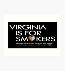 Virginia is for smokers (Altria) Art Print