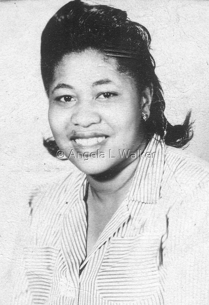 Mama Back in The Day by © Angela L Walker