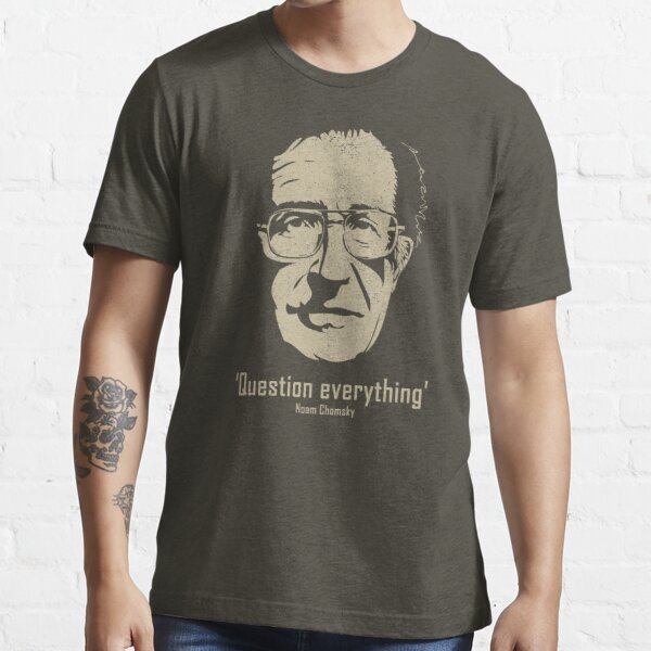 Noam Chomsky Question Everything (distressed) Essential T-Shirt