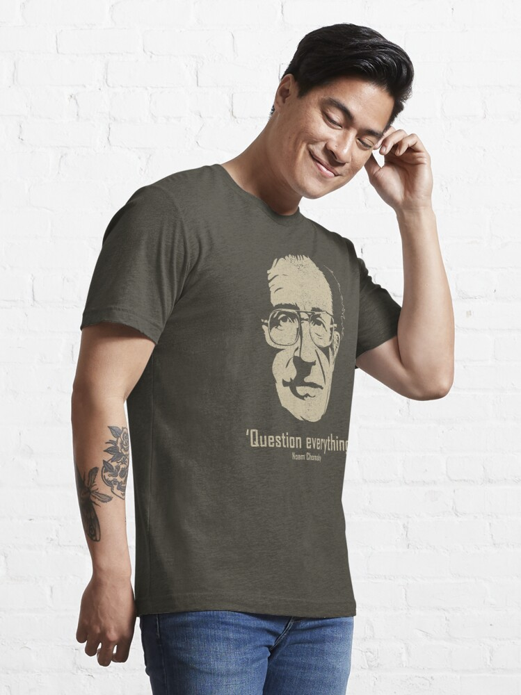 Alternate view of Noam Chomsky Question Everything (distressed) Essential T-Shirt
