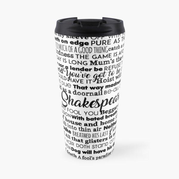 It's all Shakespeare To Me (Dark Version) Travel Mug