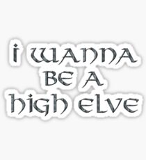 High Elves Text Only Sticker