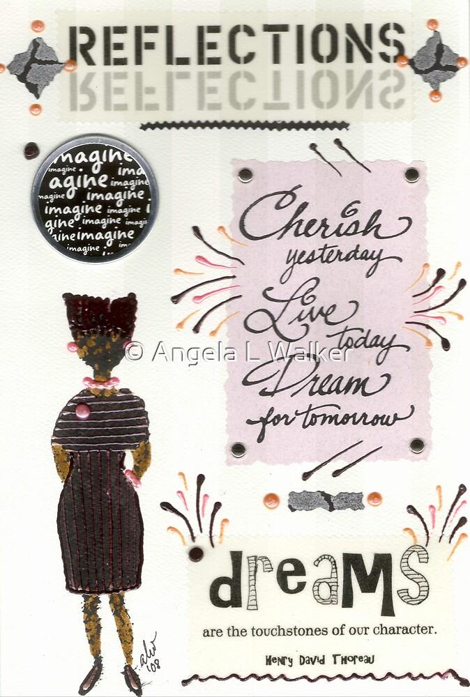 Dream for Tomorrow by © Angela L Walker
