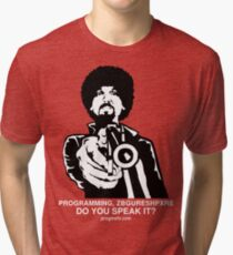 """ProgMofo, """"Less Optimized"""" Edition Tri-blend T-Shirt"""