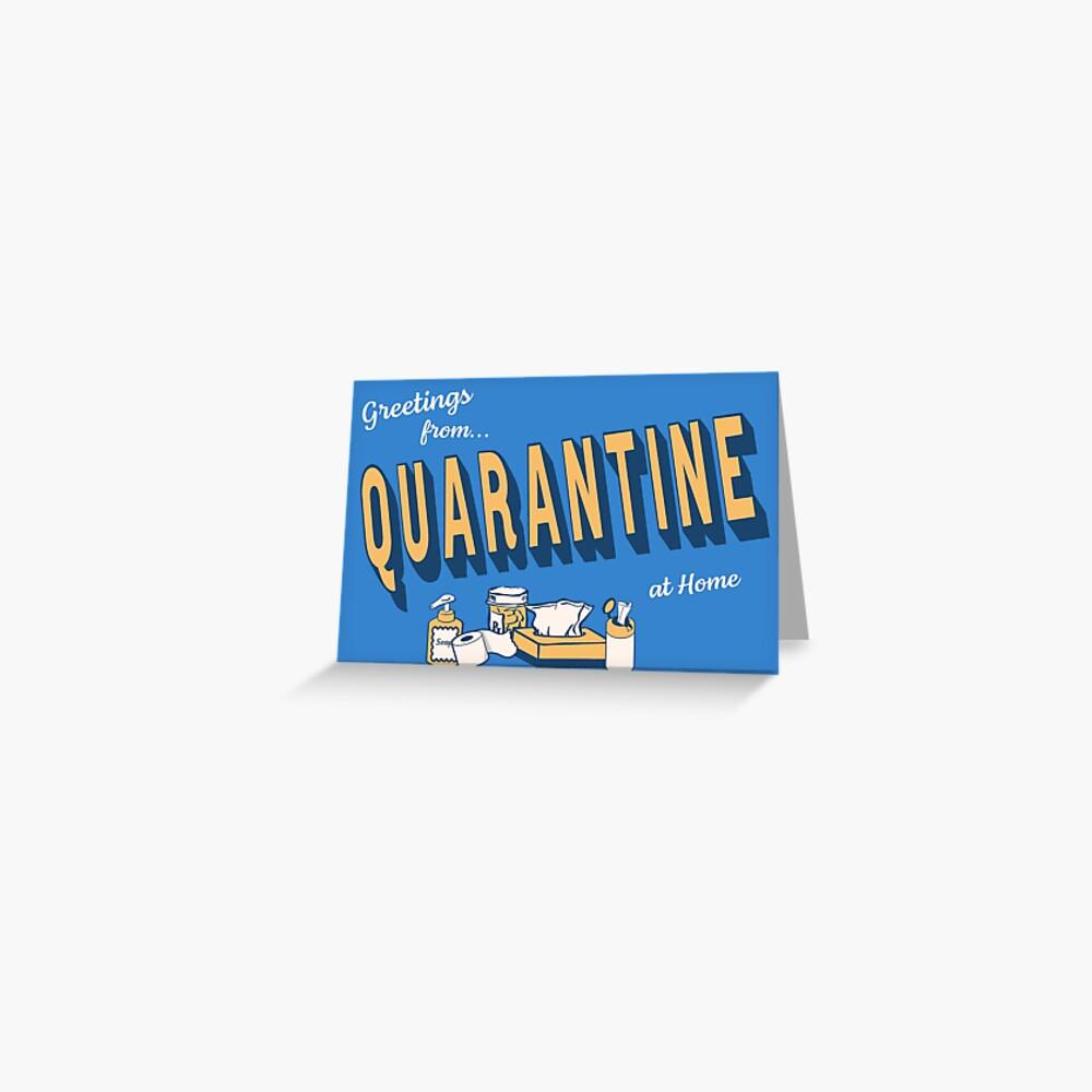 Greetings from Quarantine Greeting Card