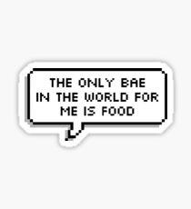 Food is bae - speech bubble Sticker