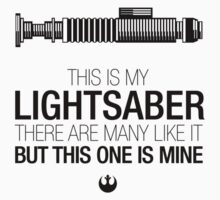 This is my Lightsaber - Luke