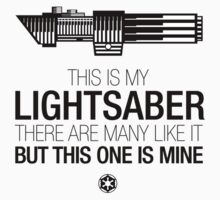 This is my lightsaber
