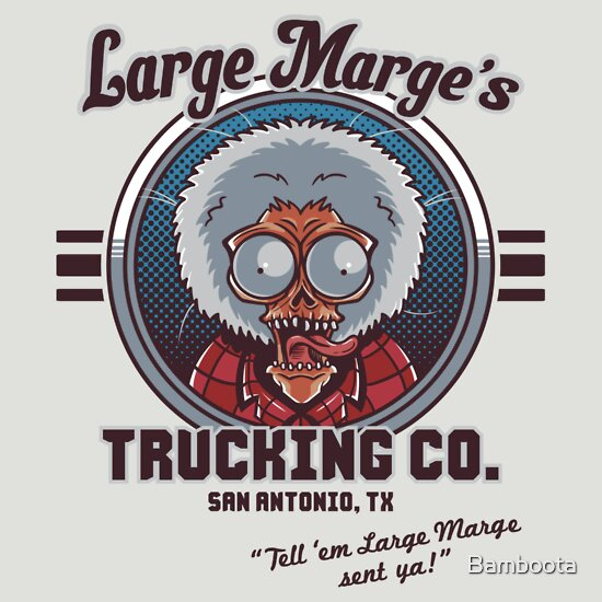 TShirtGifter presents: Large Marge's Trucking Co.