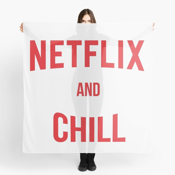 Netflix and Chill Scarf