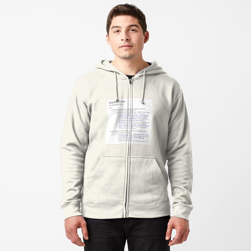 What intelligence means ? Zipped Hoodie