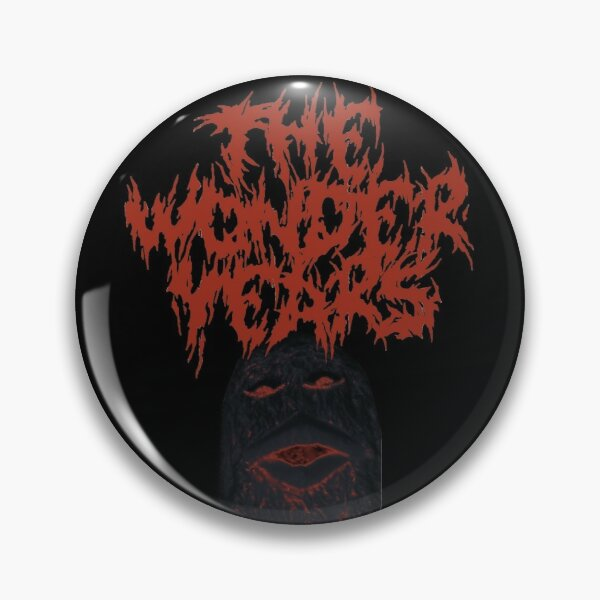 The Wonder Years Deathcore  Pin