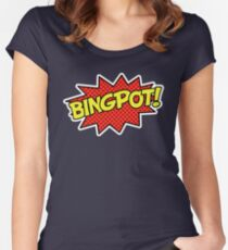 BINGPOT! Women's Fitted Scoop T-Shirt