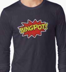 BINGPOT! Long Sleeve T-Shirt
