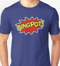 BINGPOT! Unisex T-Shirt