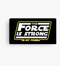 Strong In My Family Canvas Print