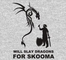 Will Slay Dragons for Skomma! (Dark Version)