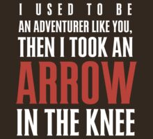 Arrow in the Knee - Text Only
