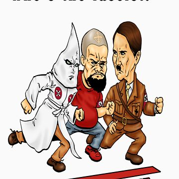 Who's The Fascist? by Exklansman