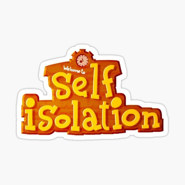 Self Isolation Crossing Sticker
