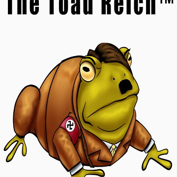 The Toad Reich by Exklansman