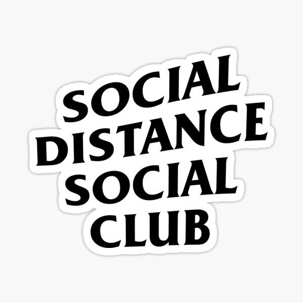 Social Distance Social Club Sticker