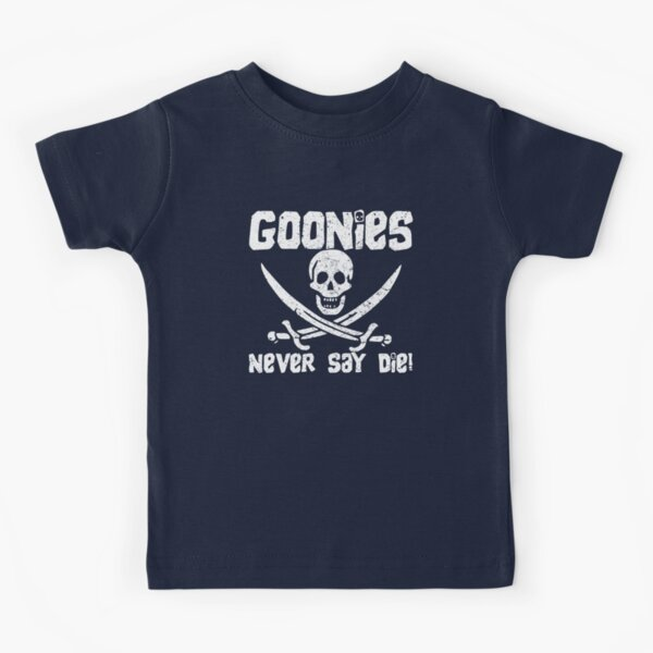 Goonies Never Say Die! Distressed Design For Men, Women, Kids Kids T-Shirt