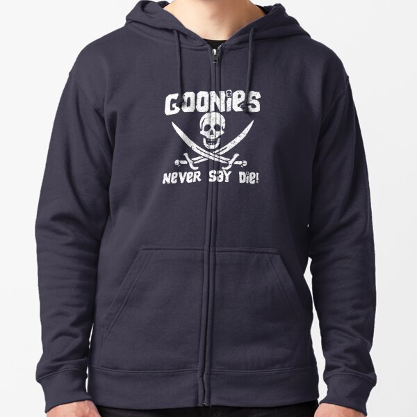 Goonies Never Say Die! Distressed Design For Men, Women, Kids Zipped Hoodie