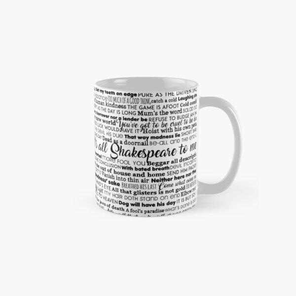 It's all Shakespeare To Me (Dark Version) Classic Mug