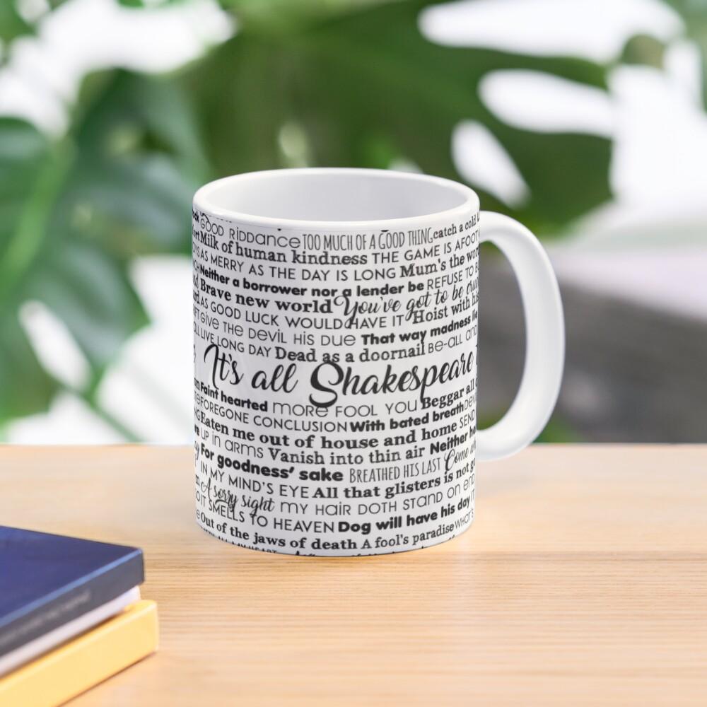 It's all Shakespeare To Me (Dark Version) Mug