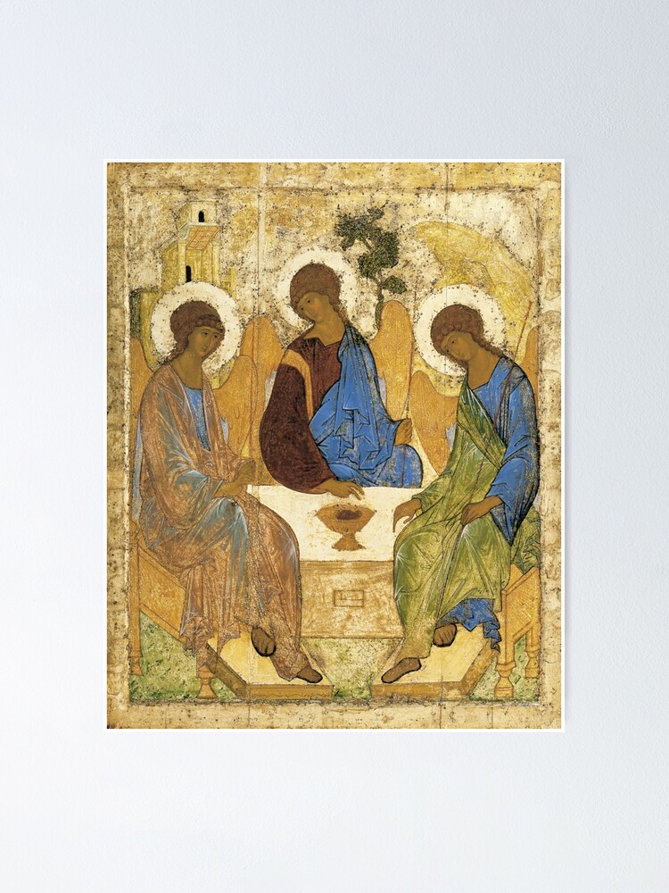 Alternate view of Holy Trinity, Hospitality of Abraham; by Andrei Rublev; tempera on panel; Tretyakov Gallery (Moscow) Poster