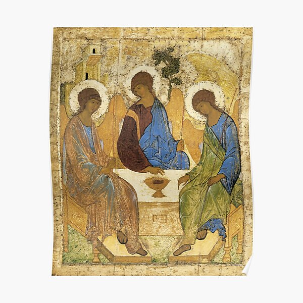 Holy Trinity, Hospitality of Abraham; by Andrei Rublev; tempera on panel; Tretyakov Gallery (Moscow) Poster