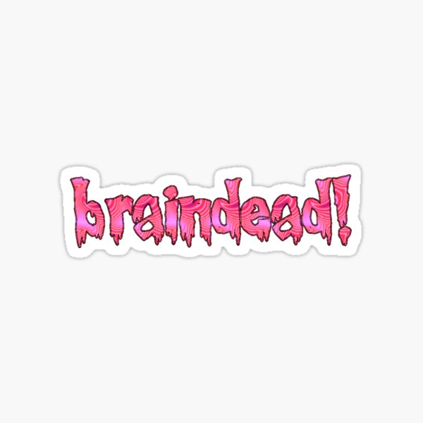 YUNGBLUD Braindead!  Sticker