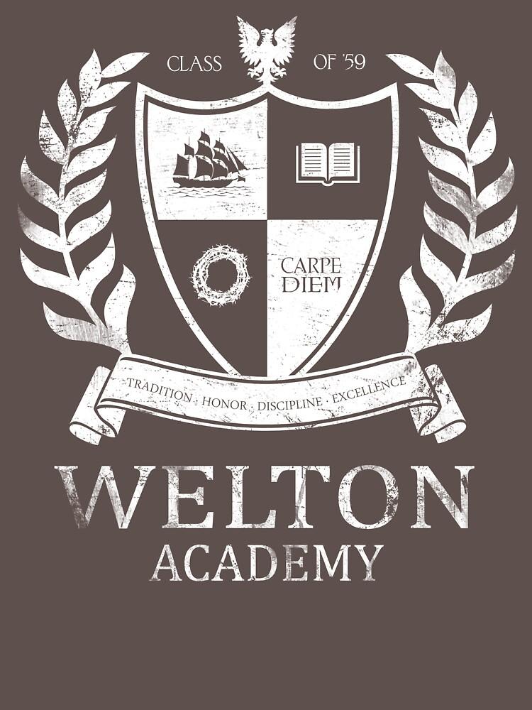 Dead Poet's Society - Welton Academy | Unisex T-Shirt